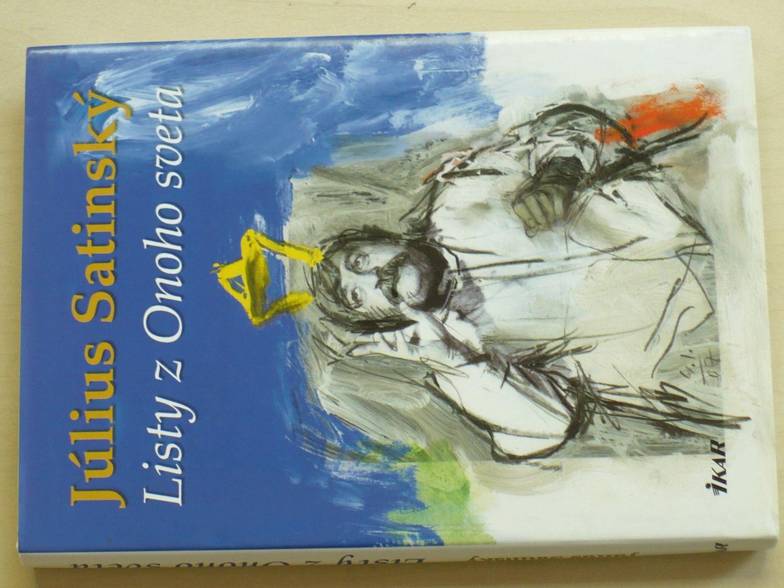 Satinský - Listy z Onoho sveta (2007) slovensky