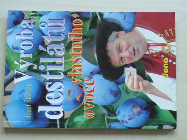 Škopek - Výroba destilátů z vlastního ovoce (2003)