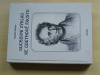 Steiner - Duchovní výklad ke Goethově Faustu I. (2003)