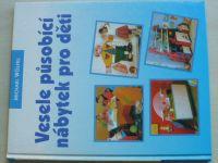 Wölfel - Vesele působící nábytek pro děti