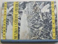 Zeměpis světa - Mexiko a Střední Amerika (1931) XIV. díl