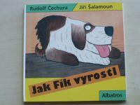 Čechura - Jak Fík vyrostl (2003)