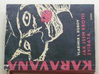 Durov - Jak jsem krotil zvířata (SNDK 1965) KARAVANA