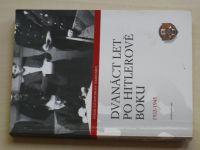 Dvanáct let po Hitlerově boku 1933-1945 - Svědectví Hitlerovy sekretářky (2006)