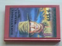 Gratias - Hawkwindova mexická mise - Cesta bez návratu II. díl (2001)