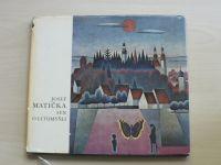 Kapusta - Josef Matička - Sen o Litomyšli (1972) podpis J.M.