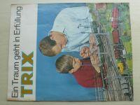 Trix - Ein Traum geht in Erfullung (nedatováno) prospekt - německy