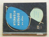 500 vtipných nápadů pro dílny (1960)