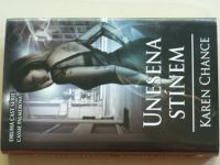 Chance - Unesena stínem (2012)