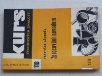 Gřunděl - Zpracování novoduru (1969) Kurs technických znalostí 110