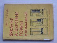 Morávek - Správné a úsporné topení v domácnosti (1958)