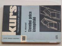 Oravský - Stavební práce klempířské (1971) Kurs technických znalostí 108