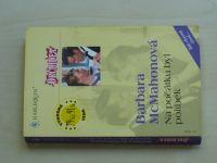 Orchidea, č.2: McMahonová - Na počátku byl polibek (2002)