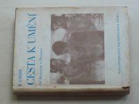 Uhde - Cesta k umění od Bismarcka k Picassovi (1948)