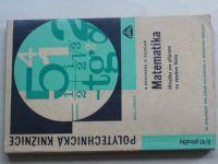Bruthans - Matematika - Příručka pro přípravu na vysokou školu (1965)