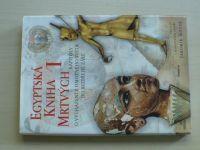 Egyptská kniha mrtvých I - překlad J.Kozák (2001)
