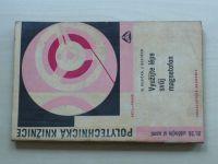 Husička, Bozděch - Využijte lépe svůj magnetofon (1967)