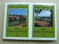 Javořická - Lodě, které se potkávají I+II díl (1996) 2 knihy