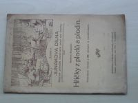 Junákova dílna sv.4 - Brosman - Hříčky z plodů a plodin (1924)