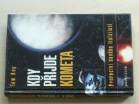 Kay - Kdy přijde kometa (1998)