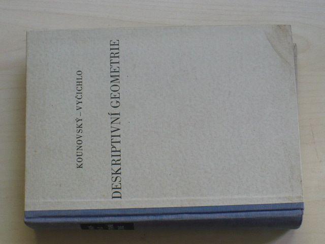 Kounovský, Vyčichlo - Deskriptivní geometrie pro samouky (1953)