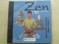 Lee, Weiss - Zen v 10 lekcích (2008)