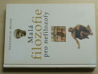 Moser - Malá filozofie pro nefilozofy (2005)