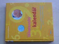 Noldenová - Těhotenský kalendář (2008)