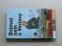 Nowak - Bojoval jsem u Varšavy (2004)