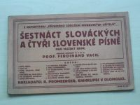 Prof. Vach - Šestnáct slováckých a čtyři slovenské písně pro mužský sbor (1926)