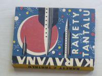 Rakety z Tantalu - Deset polských vědeckofantastických povídek (1964)