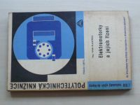 Slavíček - Elektromotorky a jejich řízení (1968)