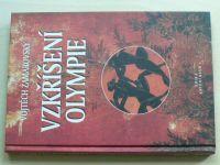 Zamarovský - Vzkříšení Olympie (2003)