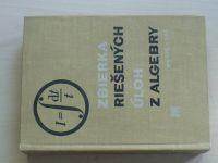 Zbierka riešených úloh z algebry pre SVŠ a SOŠ (1969)