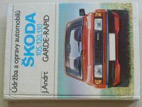 Andrt - Údržba a opravy automobilů Škoda Garde-Rapid 105, 120, 130 (1984)