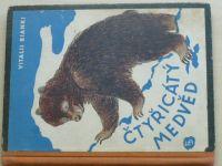 Bianki - Čtyřicátý medvěd (1948)