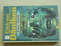 Däniken -  Den, kdy přišli bohové - 11.srpen 3114 př.Kr.  (1994)