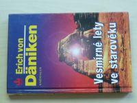 Däniken - Vesmírné lety ve starověku - po stopách všemohoucích (1997)