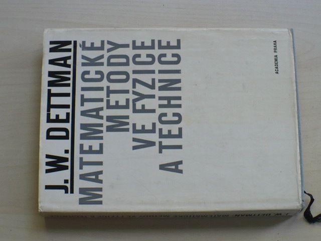 Dettman - Matematické metody ve fyzice a technice (1970)