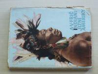 Frič - Indiání Jižní Ameriky (Mladá fronta 1957)