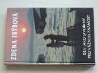 Frýbová - Den jako stvořený pro vážnou známost (1996)