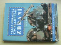 Hogg - Velká obrazová encyklopedie zbraní (1996)