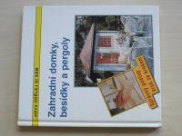 Huber - Zahradní domky, besídky a pergoly (1996)