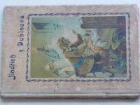 Jindřich z Dubínova, O hrdém králi, O dobrém srdéčku (1898)