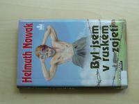 Nowak - Byl jsem v ruském zajetí (2006)
