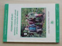 Ptáček - Pozemkové spolky: Spolupráce s vlastníky při ochraně přírodního a kulturního dědictví 2001