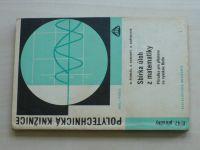 Sbírka úloh z matematiky - Příručka pro přípravu na vysokou školu (1967)