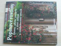 Werk, Mehl - Popínavé rostliny - Domy, ploty, pergoly v živé zeleni a ozeleňování střech(nedatováno)
