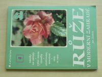 Žlebčík - Růže v moderní zahradě (1997)
