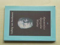Beethoven - Dopisy, myšlenky, vzpomínky (1996)